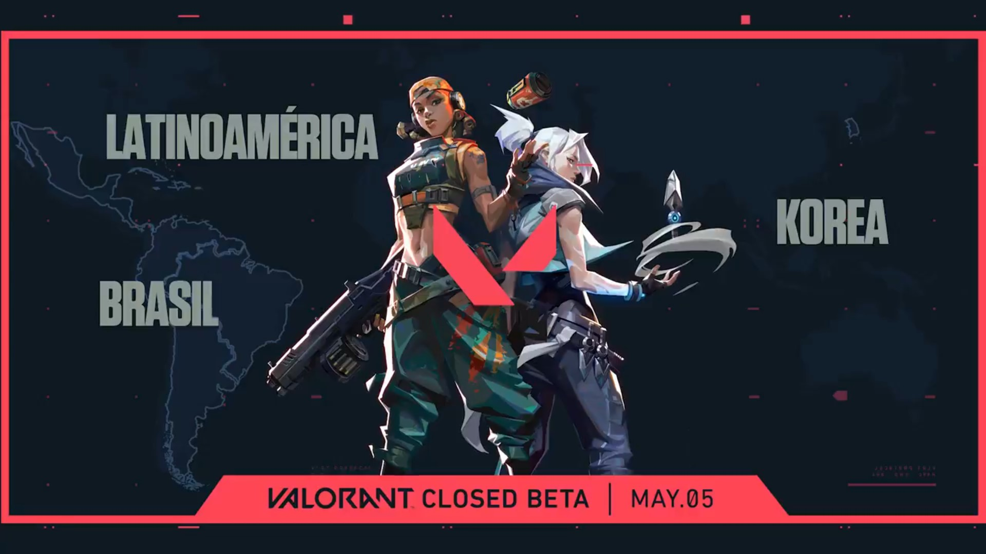 LATAM, Korea, and Brazil announced with Agents Jett & Raze in an image in front of a map of the world with May 5 launch date